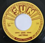 "45Re ✦ CARL PERKINS ✦ ""Gone, Gone, Gone"" Killer Rockabilly Bopper ♫"